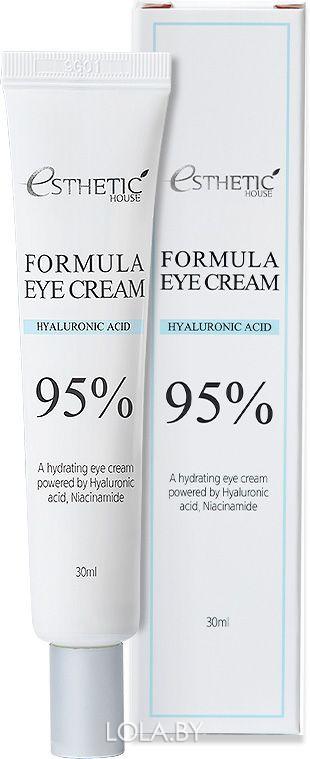 Крем для глаз Esthetic House ГИАЛУРОНОВАЯ КИСЛОТА Formula Eye Cream Hyaluronic Acid 95% 30 мл